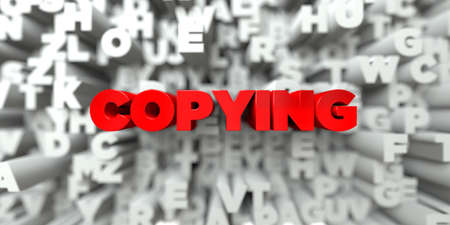 copying: COPYING -  Red text on typography background - 3D rendered royalty free stock image. This image can be used for an online website banner ad or a print postcard.
