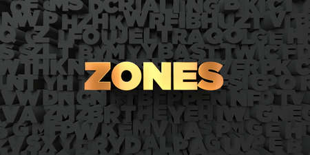 zones: Zones - Gold text on black background - 3D rendered royalty free stock picture. This image can be used for an online website banner ad or a print postcard. Stock Photo