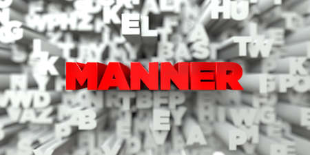 manner: MANNER -  Red text on typography background - 3D rendered royalty free stock image. This image can be used for an online website banner ad or a print postcard.