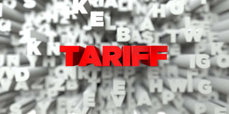 tariff: TARIFF -  Red text on typography background - 3D rendered royalty free stock image. This image can be used for an online website banner ad or a print postcard. Stock Photo