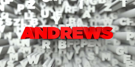 ANDREWS -  Red text on typography background - 3D rendered royalty free stock image. This image can be used for an online website banner ad or a print postcard.