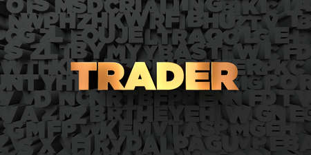 stock trader: Trader - Gold text on black background - 3D rendered royalty free stock picture. This image can be used for an online website banner ad or a print postcard.