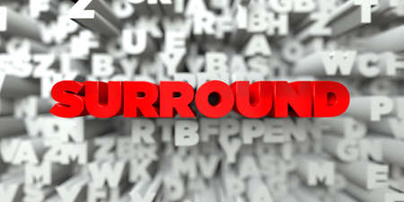 SURROUND -  Red text on typography background - 3D rendered royalty free stock image. This image can be used for an online website banner ad or a print postcard. Stock Photo