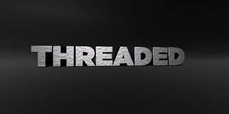threaded: THREADED - hammered metal finish text on black studio - 3D rendered royalty free stock photo. This image can be used for an online website banner ad or a print postcard. Stock Photo