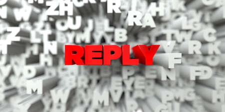 REPLY -  Red text on typography background - 3D rendered royalty free stock image. This image can be used for an online website banner ad or a print postcard.