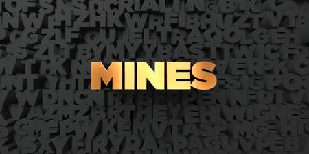 Mines - Gold text on black background - 3D rendered royalty free stock picture. This image can be used for an online website banner ad or a print postcard. Stock Photo