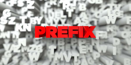 prefix: PREFIX -  Red text on typography background - 3D rendered royalty free stock image. This image can be used for an online website banner ad or a print postcard.