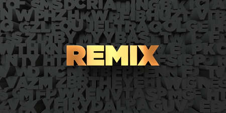 remix: Remix - Gold text on black background - 3D rendered royalty free stock picture. This image can be used for an online website banner ad or a print postcard.