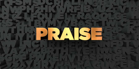 praise: Praise - Gold text on black background - 3D rendered royalty free stock picture. This image can be used for an online website banner ad or a print postcard.