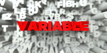 variable: VARIABLE -  Red text on typography background - 3D rendered royalty free stock image. This image can be used for an online website banner ad or a print postcard.