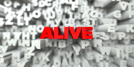 ALIVE -  Red text on typography background - 3D rendered royalty free stock image. This image can be used for an online website banner ad or a print postcard.