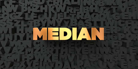 median: Median - Gold text on black background - 3D rendered royalty free stock picture. This image can be used for an online website banner ad or a print postcard.