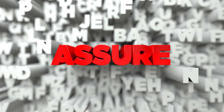 assure: ASSURE -  Red text on typography background - 3D rendered royalty free stock image. This image can be used for an online website banner ad or a print postcard.