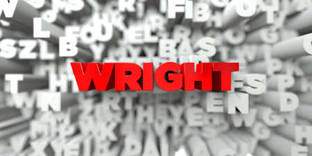WRIGHT -  Red text on typography background - 3D rendered royalty free stock image. This image can be used for an online website banner ad or a print postcard.