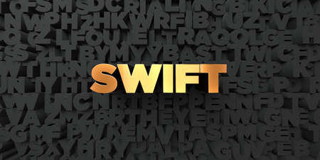 swift: Swift - Gold text on black background - 3D rendered royalty free stock picture. This image can be used for an online website banner ad or a print postcard. Stock Photo