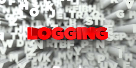 logging: LOGGING -  Red text on typography background - 3D rendered royalty free stock image. This image can be used for an online website banner ad or a print postcard.