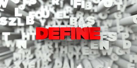 DEFINE - Le texte rouge sur la typographie fond - image libre de droits rendu 3D. Cette image peut être utilisée pour une publicité en ligne site de bannière ou une carte postale d'impression. Banque d'images