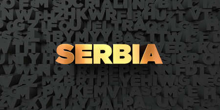 Serbia - Gold text on black background - 3D rendered royalty free stock picture. This image can be used for an online website banner ad or a print postcard.