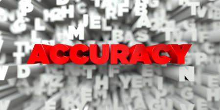 accuracy: ACCURACY -  Red text on typography background - 3D rendered royalty free stock image. This image can be used for an online website banner ad or a print postcard.