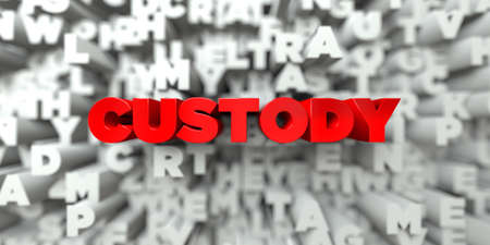 royalty: CUSTODY -  Red text on typography background - 3D rendered royalty free stock image. This image can be used for an online website banner ad or a print postcard.