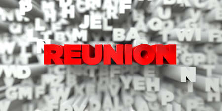 reunion: REUNION -  Red text on typography background - 3D rendered royalty free stock image. This image can be used for an online website banner ad or a print postcard.