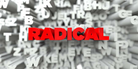radical: RADICAL -  Red text on typography background - 3D rendered royalty free stock image. This image can be used for an online website banner ad or a print postcard.