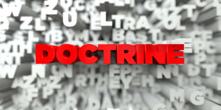 DOCTRINE -  Red text on typography background - 3D rendered royalty free stock image. This image can be used for an online website banner ad or a print postcard. Stock Photo