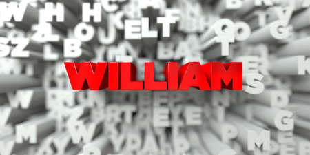 WILLIAM -  Red text on typography background - 3D rendered royalty free stock image. This image can be used for an online website banner ad or a print postcard.