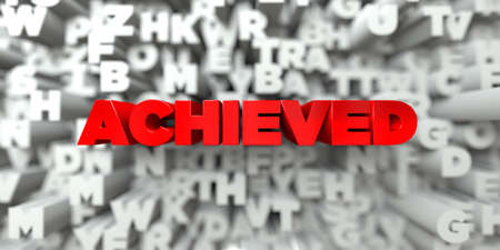 achieved: ACHIEVED -  Red text on typography background - 3D rendered royalty free stock image. This image can be used for an online website banner ad or a print postcard. Stock Photo