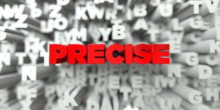 precise: PRECISE -  Red text on typography background - 3D rendered royalty free stock image. This image can be used for an online website banner ad or a print postcard. Stock Photo