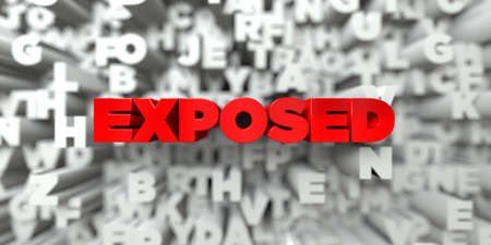exposed: EXPOSED -  Red text on typography background - 3D rendered royalty free stock image. This image can be used for an online website banner ad or a print postcard. Stock Photo