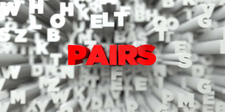 pairs: PAIRS -  Red text on typography background - 3D rendered royalty free stock image. This image can be used for an online website banner ad or a print postcard. Stock Photo