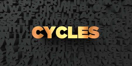 cycles: Ciclos - Texto del oro sobre fondo negro - 3D representa la imagen de stock libres de derechos. Esta imagen se puede utilizar para un anuncio bandera del Web site en línea o una postal de impresión.