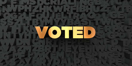 voted: Voted - Gold text on black background - 3D rendered royalty free stock picture. This image can be used for an online website banner ad or a print postcard.