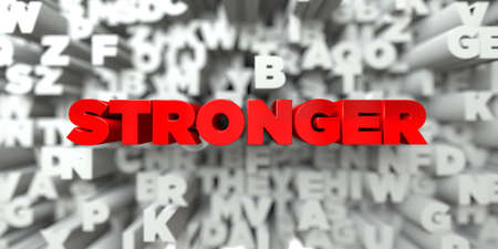 STRONGER -  Red text on typography background - 3D rendered royalty free stock image. This image can be used for an online website banner ad or a print postcard. Stock Photo