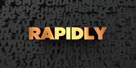 rapidly: Rapidly - Gold text on black background - 3D rendered royalty free stock picture. This image can be used for an online website banner ad or a print postcard. Stock Photo