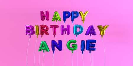 Happy Birthday Angie card with balloon text - 3D rendered stock image. This image can be used for a eCard or a print postcard. Stock Photo - 66512580