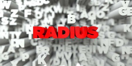 radius: RADIUS -  Red text on typography background - 3D rendered royalty free stock image. This image can be used for an online website banner ad or a print postcard.