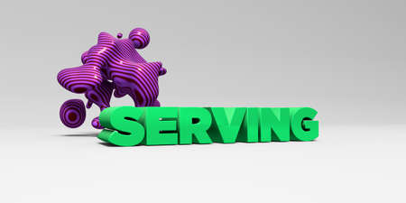 SERVING - 3D rendered colorful headline illustration.  Can be used for an online banner ad or a print postcard.