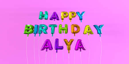 ecard: Happy Birthday Alya card with balloon text - 3D rendered stock image. This image can be used for a eCard or a print postcard.