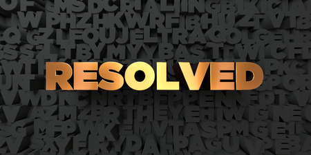 resolved: Resolved - Gold text on black background - 3D rendered royalty free stock picture. This image can be used for an online website banner ad or a print postcard.