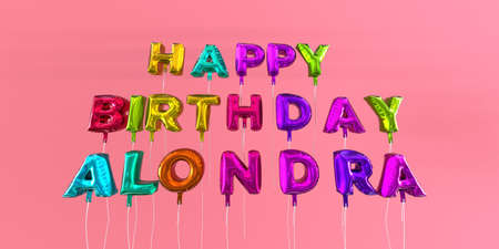 Happy Birthday Alondra card with balloon text - 3D rendered stock image. This image can be used for a eCard or a print postcard. Stock Photo - 66612911