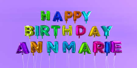 ecard: Happy Birthday Annmarie card with balloon text - 3D rendered stock image. This image can be used for a eCard or a print postcard.