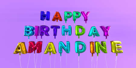 Happy Birthday Amandine card with balloon text - 3D rendered stock image. This image can be used for a eCard or a print postcard.