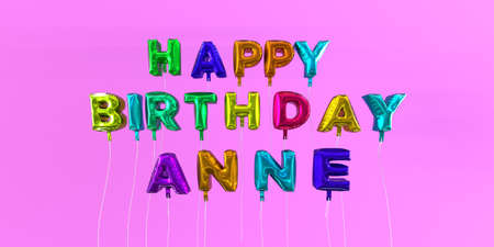 Happy Birthday Anne card with balloon text - 3D rendered stock image. This image can be used for a eCard or a print postcard. Stock Photo - 66612976