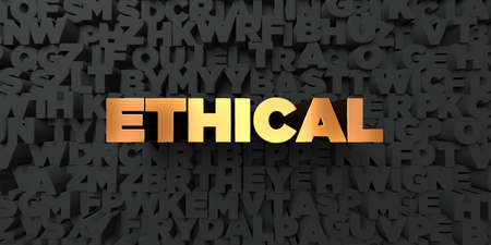 ethical: Ethical - Gold text on black background - 3D rendered royalty free stock picture. This image can be used for an online website banner ad or a print postcard.