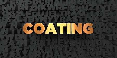 Coating - Gold text on black background - 3D rendered royalty free stock picture. This image can be used for an online website banner ad or a print postcard. Stock Photo
