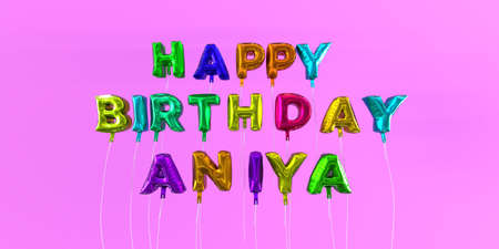 ecard: Happy Birthday Aniya card with balloon text - 3D rendered stock image. This image can be used for a eCard or a print postcard.