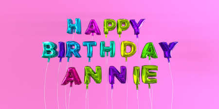 annie: Happy Birthday Annie card with balloon text - 3D rendered stock image. This image can be used for a eCard or a print postcard.