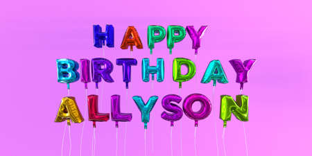 ecard: Happy Birthday Allyson card with balloon text - 3D rendered stock image. This image can be used for a eCard or a print postcard.